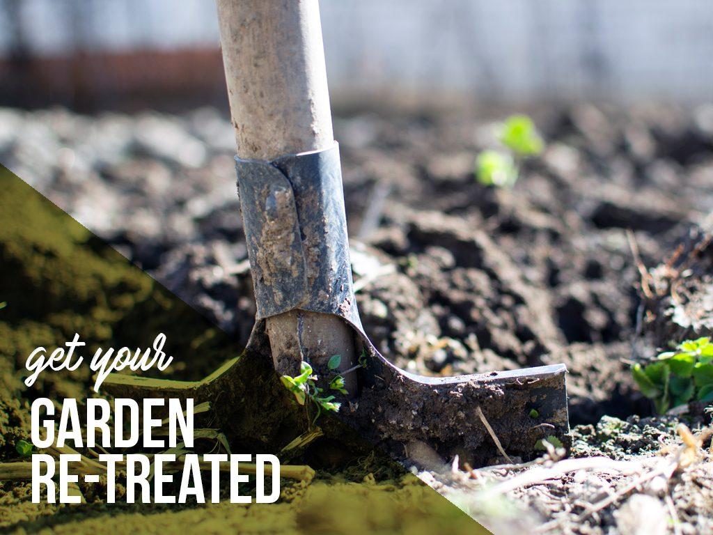 Get your garden retreated